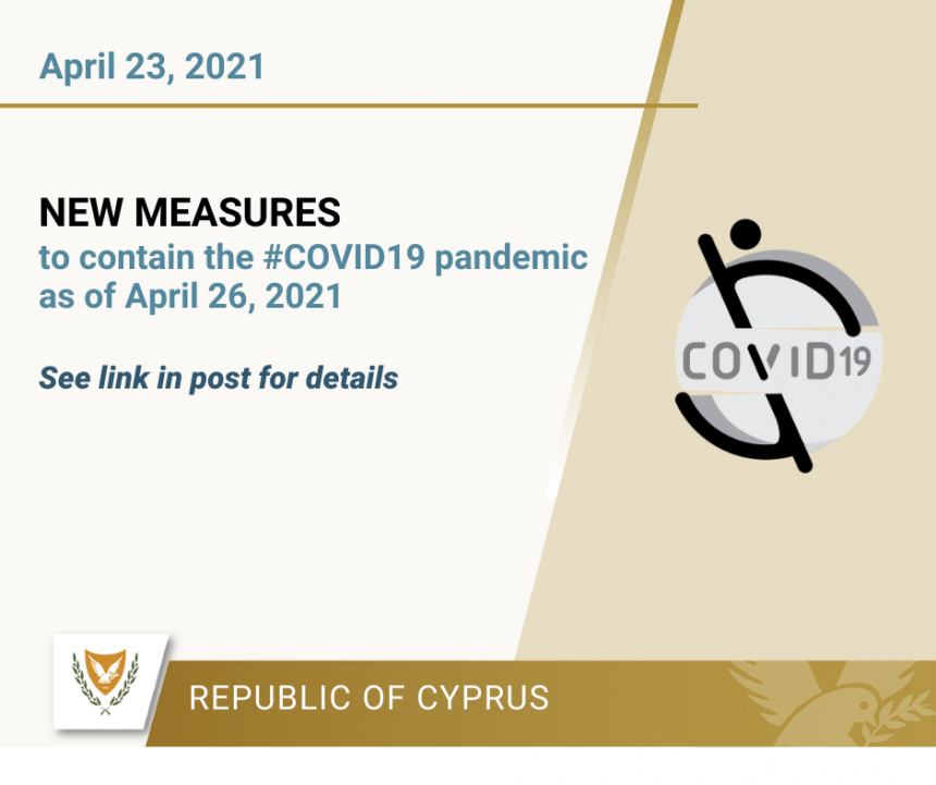 NEW MEASURES TO CONTAIN THE #COVID19 PANDEMIC – 26th April 2021
