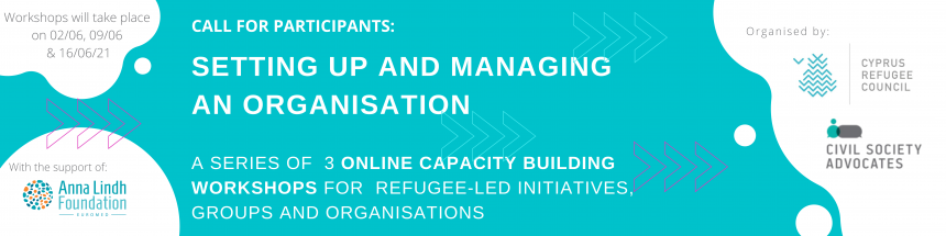 """""""Setting up and Managing an Organisation"""" – Online Workshops for Refugee-led initiatives, groups and organisations"""